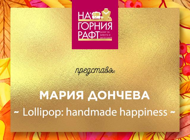 na-gornia-raft-predstavia-Lollipop-handmade-happiness